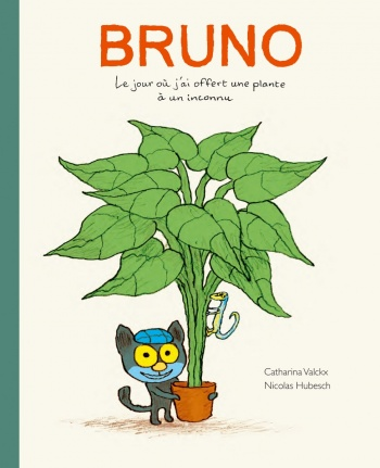 cover: Bruno, the day that I gave a stranger a plant